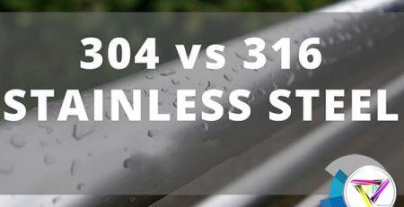 sự khác biệt của inox 304 và inox 316, cách nhận biết inox 304 và inox 316