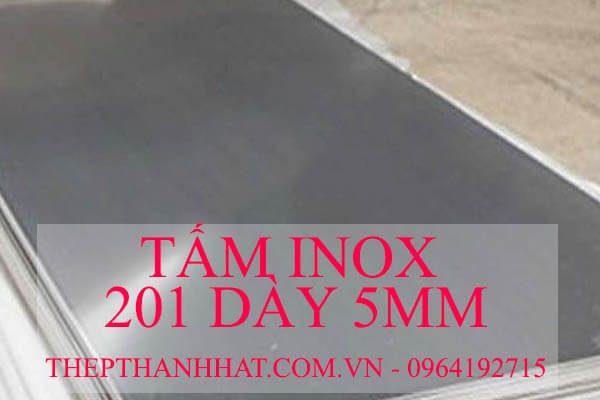 Tấm Inox 201 dày 5mm 5 ly