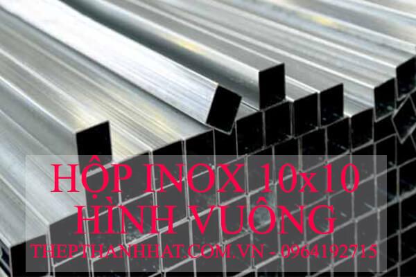 Hộp Inox 10x10mm Hình Vuông